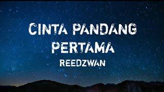 Download Cinta pandang pertama - Reedzwan (lirik)