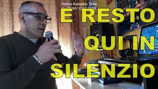 Tony Gaetani - In silenzio (Home Karaoke)