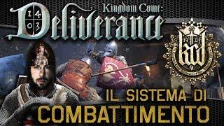 Kingdom Come: Deliverance | Combat System ( ITALIANO 2K )