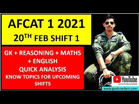 AFCAT 1 2021 EXAM 20TH FEB SHIFT 1 FULL PAPER ANALYSIS II AFCAT 1 PAPER ANSWER KEY II GOVTCRACKERS