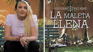 La Maleta Llena | Historias Cruzadas #7