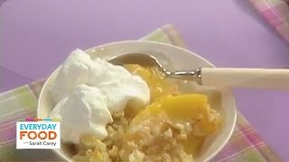 Peach Brown Betty - Everyday Food with Sarah Carey