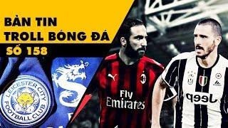Bản tin Troll Bóng Đá số 158: Mối tình tay 4 ở Serie A và thương hiệu Việt trên áo Leicester