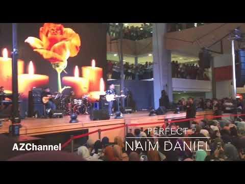 Naim Daniel - Perfect (live performance)