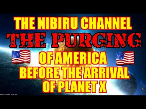 PLANET X 🔴 THE PURGING BEFORE THE ARRIVAL!