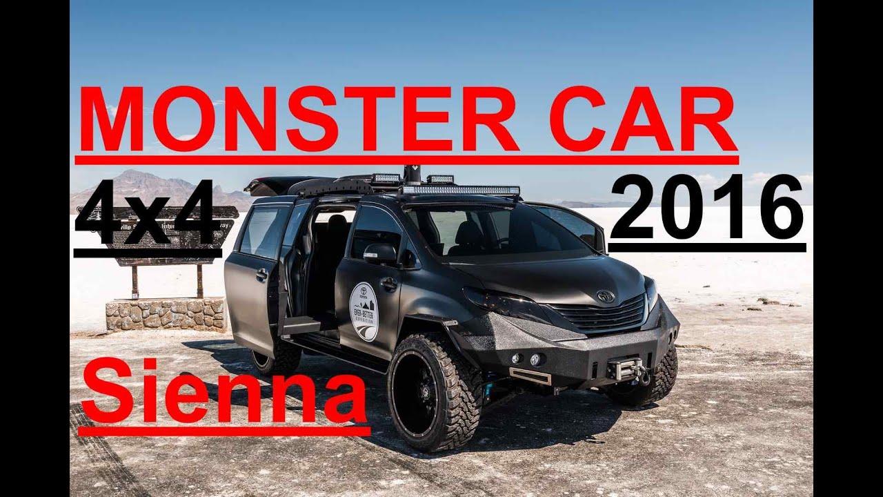 Toyota Sienna 2016 Monster Car 4x4 Sienna Youtube