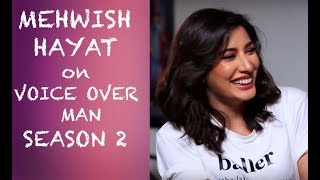 Mehwish Hayat on Voice Over Man Season 2 PREMIERE