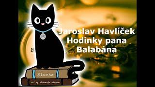 Jaroslav Havlíček - Hodinky pana Balabána (Mluvené slovo CZ)