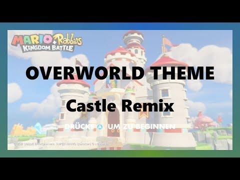 Mario + Rabbids Music: Overworld Theme (Castle Remix)
