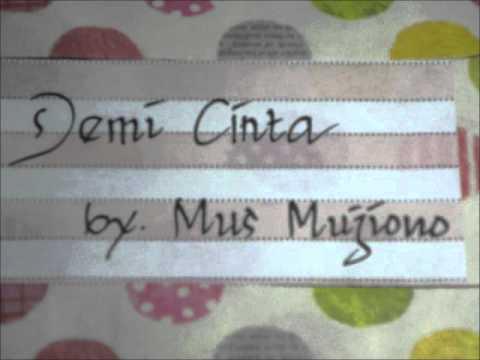 Demi Cinta - Mus Mujiono.wmv