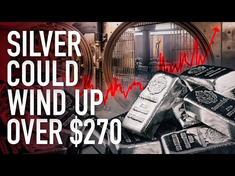 Silver Could Wind Up Over $270 – Physical Demand Will Completely Overwhelm Supply