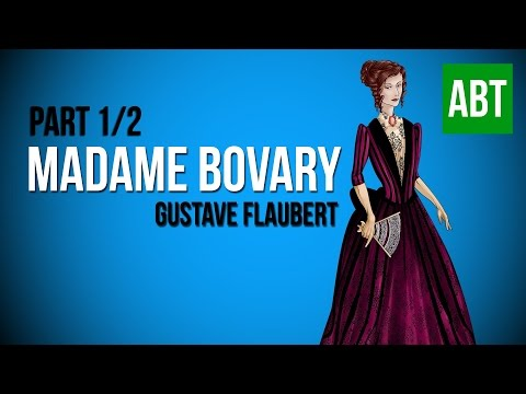 MADAME BOVARY: Gustave Flaubert - FULL AudioBook: Part 1/2