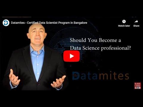 Datamites - Certified Data Scientist Program in Bangalore