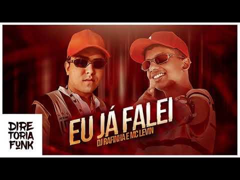 DJ Rafinha & MC Levin - Eu Já Falei mp3 baixar