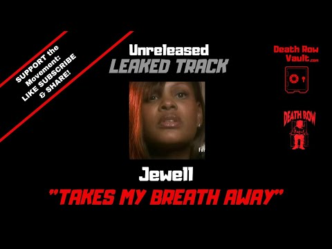 Jewel - Takes My Breath Away (Unreleased Death Row Records)