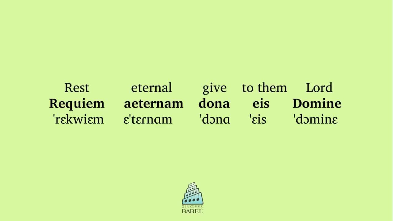 Requiem Mass - Requiem aeternam (Pronunciation Guide)