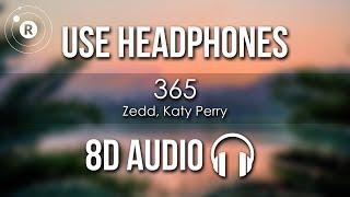 Zedd Katy Perry 365 8D AUDIO.mp3