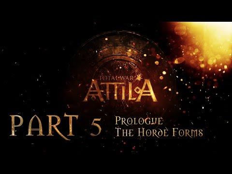 Total War Attila Gameplay Walkthrough Prologue The Horde Forms Part 5 |