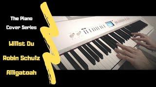 Willst Du | Robin Schulz & Alligatoah | Piano Cover | PianoVictim