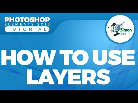 How To Use Layers In Photoshop Elements 2018 - Part 1