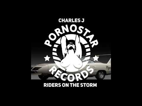 Charles J. - Riders on the Storm