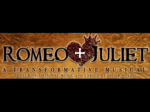 2017 Romeo & Juliet: A Transformative Musical