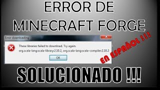 "Error minecraft ""these libraries failed to download. try again"" 