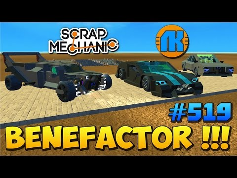 Scrap Mechanic \ #519 \ BENEFACTOR !!!