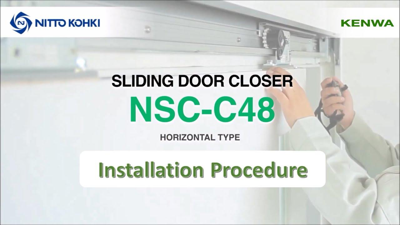 Nsc C48 Sliding Door Closer Installation Video Youtube