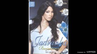 Jadranka Barjaktarovic - Laka - (Audio 2009)