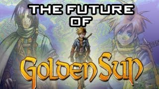 The Future of Golden Sun: Where Do We Go From Here?