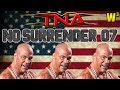 TNA No Surrender 2007 Review | Wrestling With Wregret