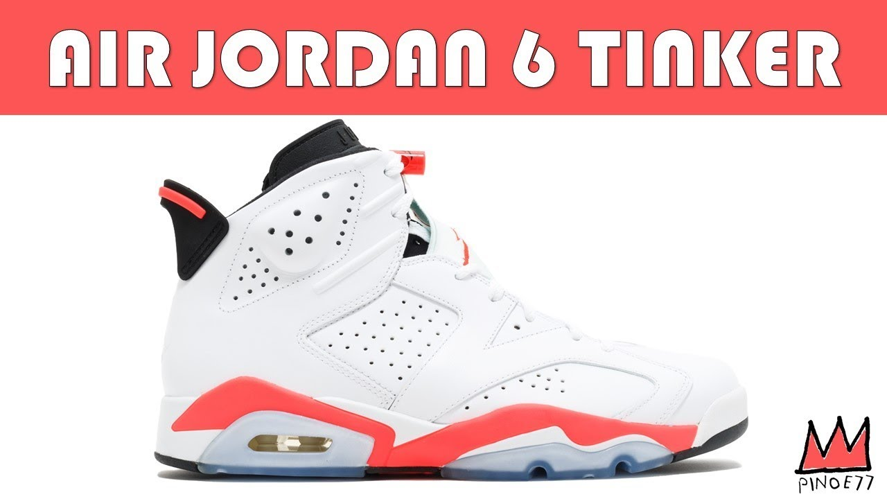 low priced a21e0 8ef53 AIR JORDAN 6 TINKER DETAILS, OFF WHITE x CONVERSE RELEASE DATE & MORE!!