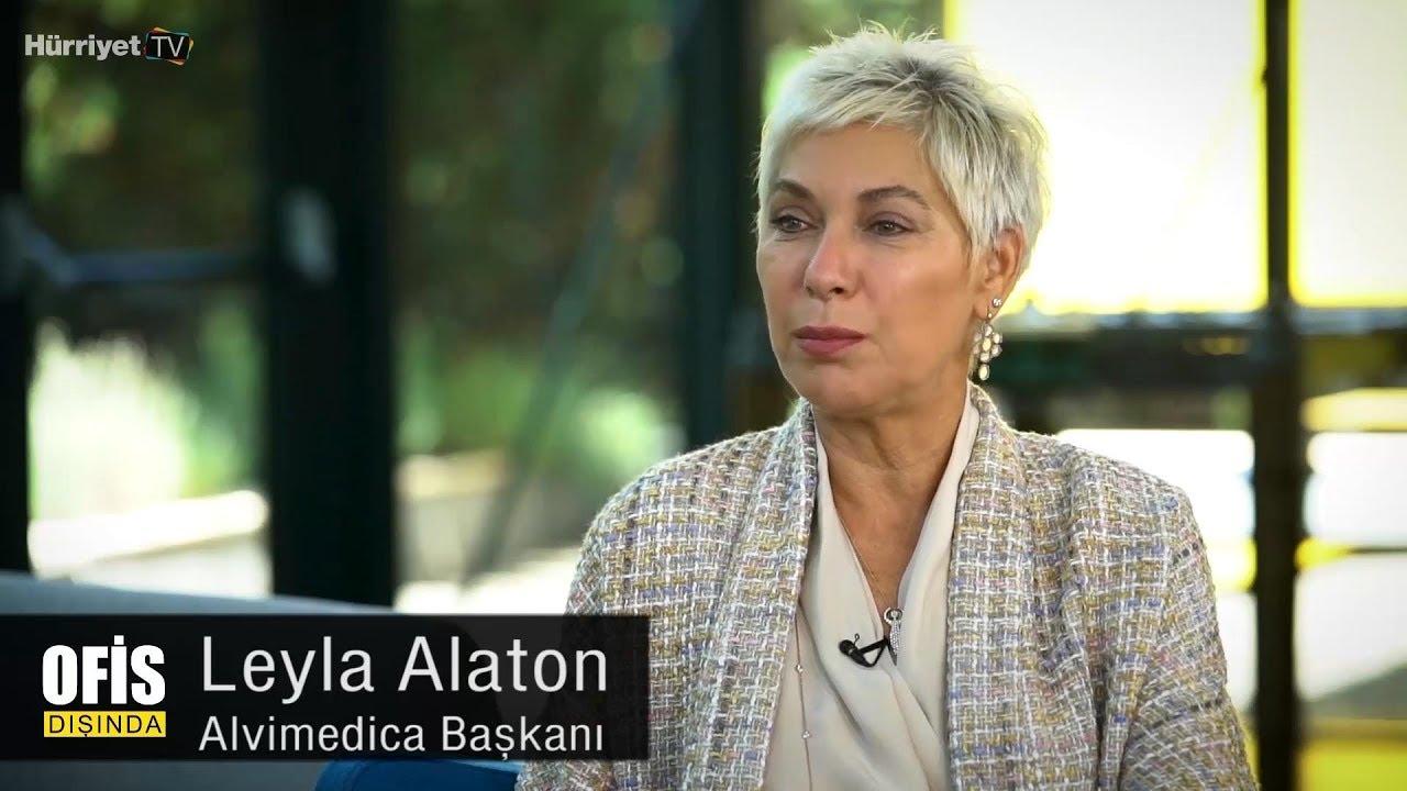 Ofis Dışında - Alvimedica Yönetim Kurulu Başkanı Leyla Alaton