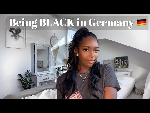 BEING BLACK IN GERMANY ??