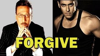 Jackie Shroff requests media to forgive Salman Khan  | Bollywood News