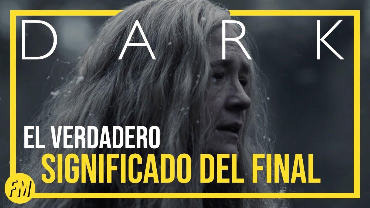 DARK  | El verdadero significado del final