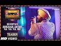 Download T-Series Mixtape Punjabi: Kudiyaan Shehar Diyaan/Na Na Na Re (Teaser)   Daler Mehndi MP3 song and Music Video