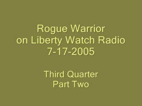 Liberty Watch Radio, Richard Marcinko, 7-17-05  3rd Quarter Part B