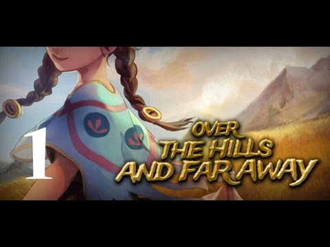 Over The Hills And Far Away 1