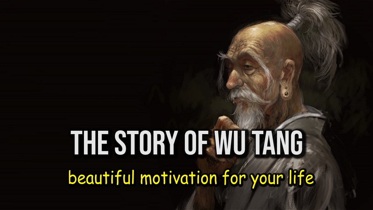 The Story Of Wu Tang - a short motivational story