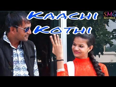 Kaachi Kothi - New Haryanvi Hot Song 2016 - Devender Sharma - SMG Records