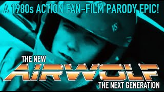 The New Airwolf – The Next Generation: A 1980s Action Fan-Film Parody Epic! (1993)