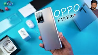 OPPO F19 Pro+ 5G - Unboxing and Overview !