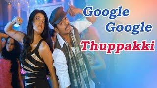 Google Google  Thuppakki Movie Songs | Star - Vijay ,Kajal Aggarwal