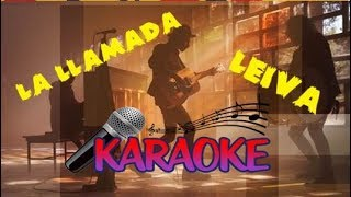 La llamada - Leiva [Karaoke/instrumental]