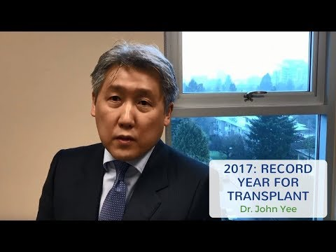 2017 - Record year for BC transplant: Dr. Yee