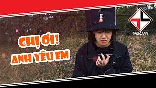 [NHẠC CHẾ] - Chị Ơi! Anh Yêu Em (Chụy Đại 2K3 Phần 4 - Bạc Phận Parody) | Tuna Lee
