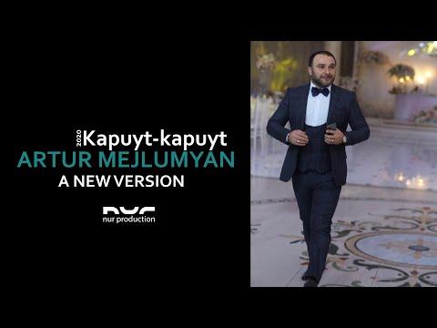 Артур Межлумян   Kapuyt Kapuyt NEW Version 2020