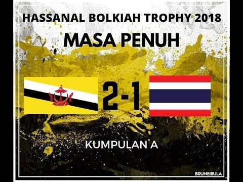 HBT 2018  Brunei Darussalam 2 - 1 Thailand  Highlights